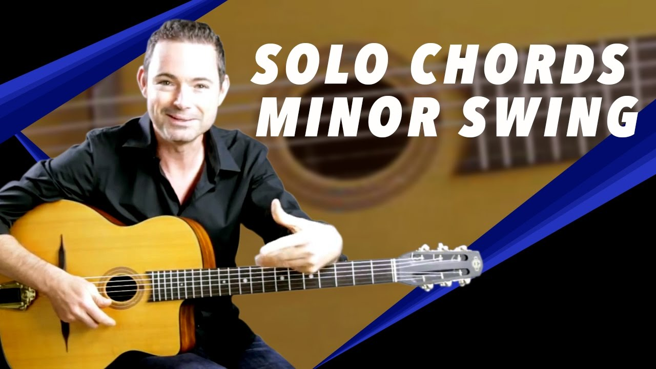 Minor Swing Soloing With Chords Gypsy Jazz Guitar Secrets Youtube