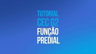 Tutorial CEC G2 - Configuração Função Predial