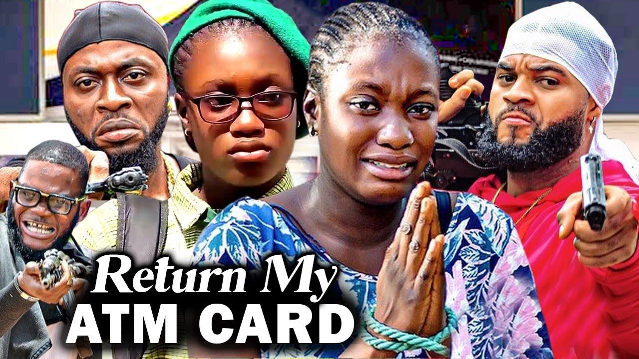 Download RETURN MY ATM CARD 3&4 (Sharon Ifedi New Hit Movie) - 2021 LATEST NIGERIAN MOVIE/ NOLLYWOOD MOVIE
