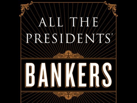 All the Presidents' Bankers: The Hidden Alliances that Drive American Power (w/ Nomi Prins)