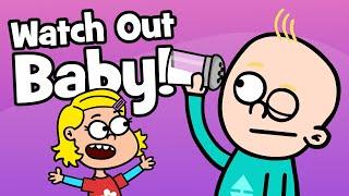 Siblings: Baby Song   Watch out baby - be careful - taking care   Hooray Kids Songs & Nursery Rhymes
