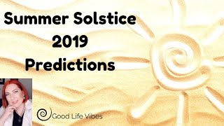 Summer Solstice 2019 - predictions