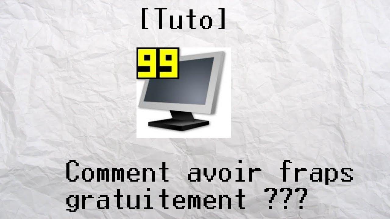 fraps gratuit complet en francais