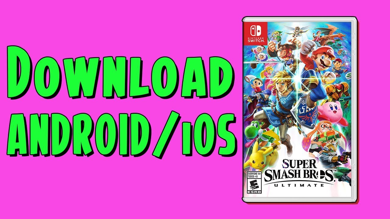 Super Smash Bros Ultimate Android and iOS Download Tutorial 2019
