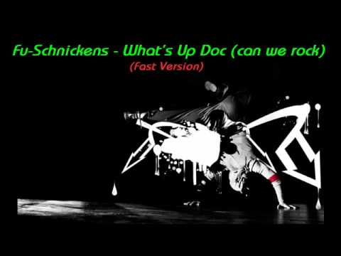 Fu Schnickens - What's Up Doc (can we rock) feat Shaq (Fast)