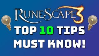 Top 10 Tips & Tricks. Helpful for New/Returning Players! [Runescape 3]