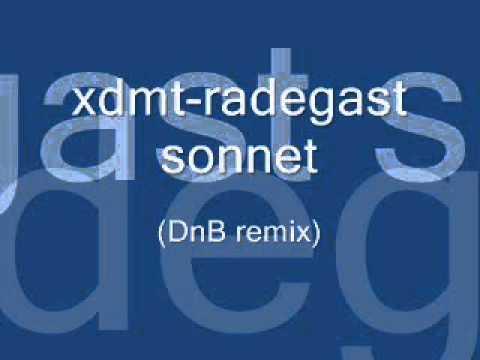 Drum and Bass - xdmt-Radegast sonnet (DnB remix)