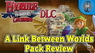 A Link Between Worlds DLC Pack Review - Hyrule Warriors Legends