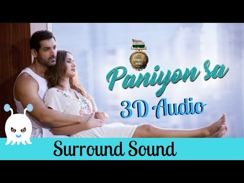 Paniyon Sa | Satyameva Jayate | 3D Audio | Surround Sound | Use Headphones 👾