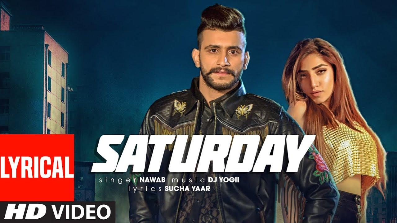 Saturday: Nawab (Full Lyrical Song) Dj Yogii | Sucha Yaar | Latest Punjabi Songs