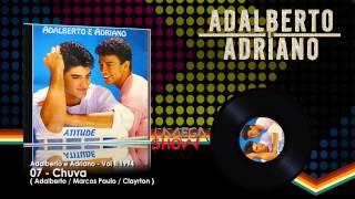 Adalberto e Adriano - CD Atitude (1994) 07-Chuva