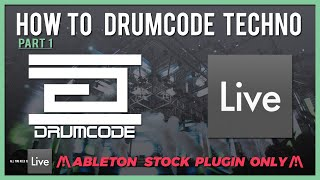 How To Make Drumcode Techno Part 1 (Sound Design, Composition)