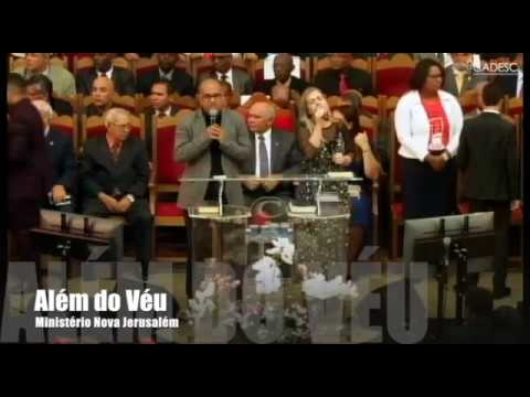 Além do Véu - Ministério Nova Jerusalém - 22º Congresso da UACADESC