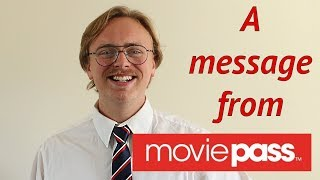 A Message From MoviePass