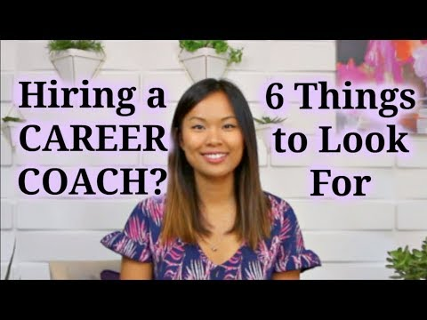 Executive Career Coach - 6 Things To Look For When Hiring A Career Coach