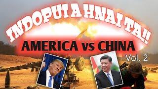 INDOPUI ahnai ta!! || AMERICA leh CHINA Bihchian na || Tunge tha zawk??.