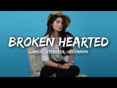 LIAMOO, Steerner, Hechmann - Broken Hearted (Lyrics)