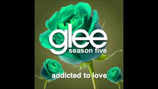 Watch Glee Cast Addicted To Love video