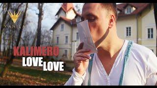 Kalimero - Love Love (Oficjalny teledysk)