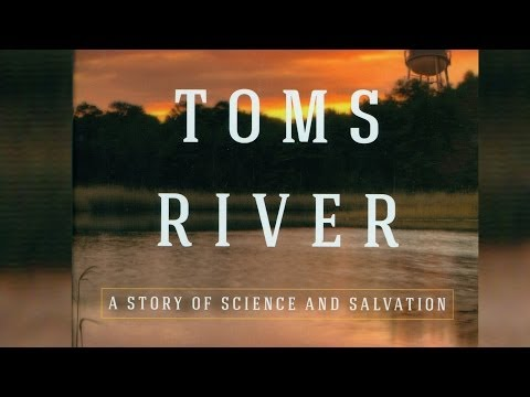 Toms River: How a Small Town Fought Back Against Corporate Giants for Toxic Dumping Linked to Cancer