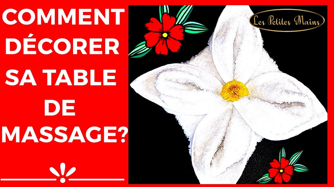 Comment Decorer Sa Table De Massage Un Classique A Connaitre
