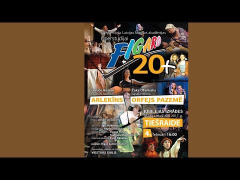 ARLEKĪNS, ORFEJS PAZEMĒ. Operstudijai Figaro 20+