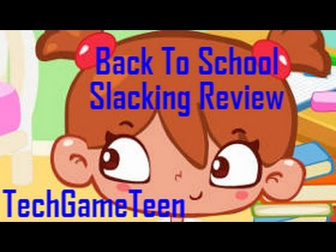 Back To School Slacking - Review
