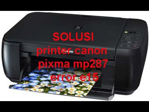 Printer Canon Pixma Mp287 Error E13 Push Hold Stop Reset Tekan
