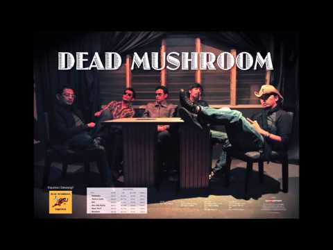 Dead Mushroom   Fly My Soul
