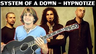 System of a Down - HYPNOTIZE [FINGERSTYLE Guitar solo] Acoustic guitar solo