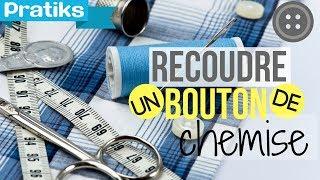 Comment recoudre un bouton de chemise - Les astuces de Léa