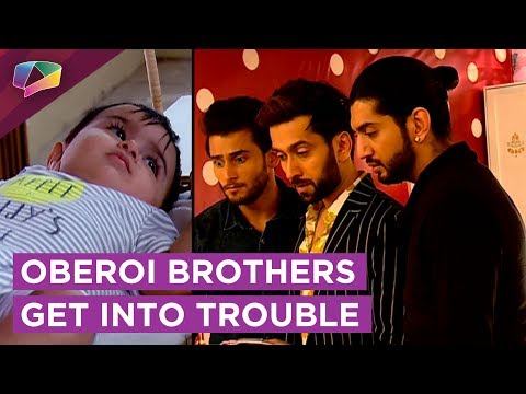 Oberoi Brothers Get A BABY As A Parcel | The Girls Turn DETECTIVES | Ishqbaaaz