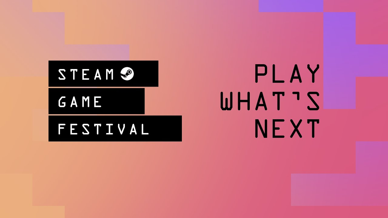 Next week's Steam Game Festival will offer over 500 demos