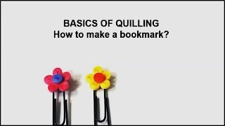 Basic Quilling - Making a Bookmark