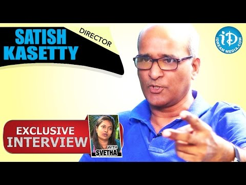 Director Satish Kasetty Exclusive Interview || Talking Movies With iDream #108