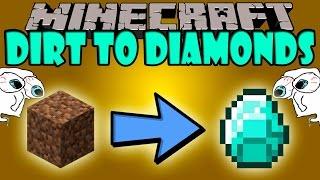 TOPRAKTAN ELMAS YAPMA MODU !! (DİRT TO DİAMONDS) - Minecraft Mod Tanıtımları #75