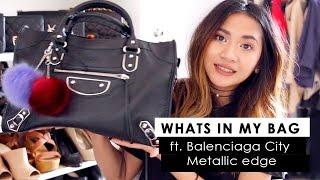 WHATS IN MY BAG | BALENCIAGA METALLIC CITY EDGE