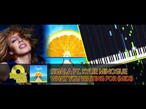 Sigala ft. Kylie Minogue - WHAT YOU WAITING FOR (FULL MIDI)