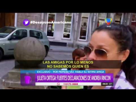 Julieta Ortega, la íntima amiga de Andrea Rincón: Me da pena que sufra