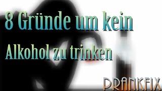 Gefahren von Alkohol |8 Gründe um kein Alkohol zu trinken |PrankFix