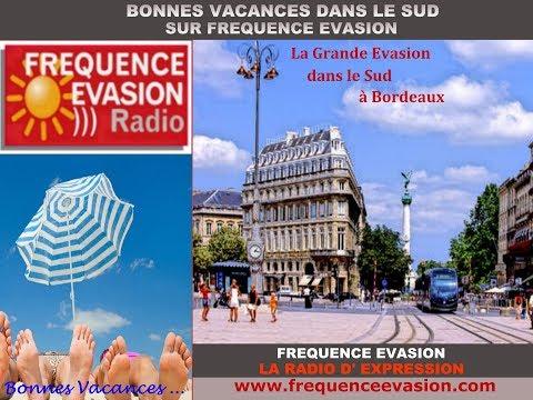 Office de Tourisme de Bordeaux sur Fréquence Evasion