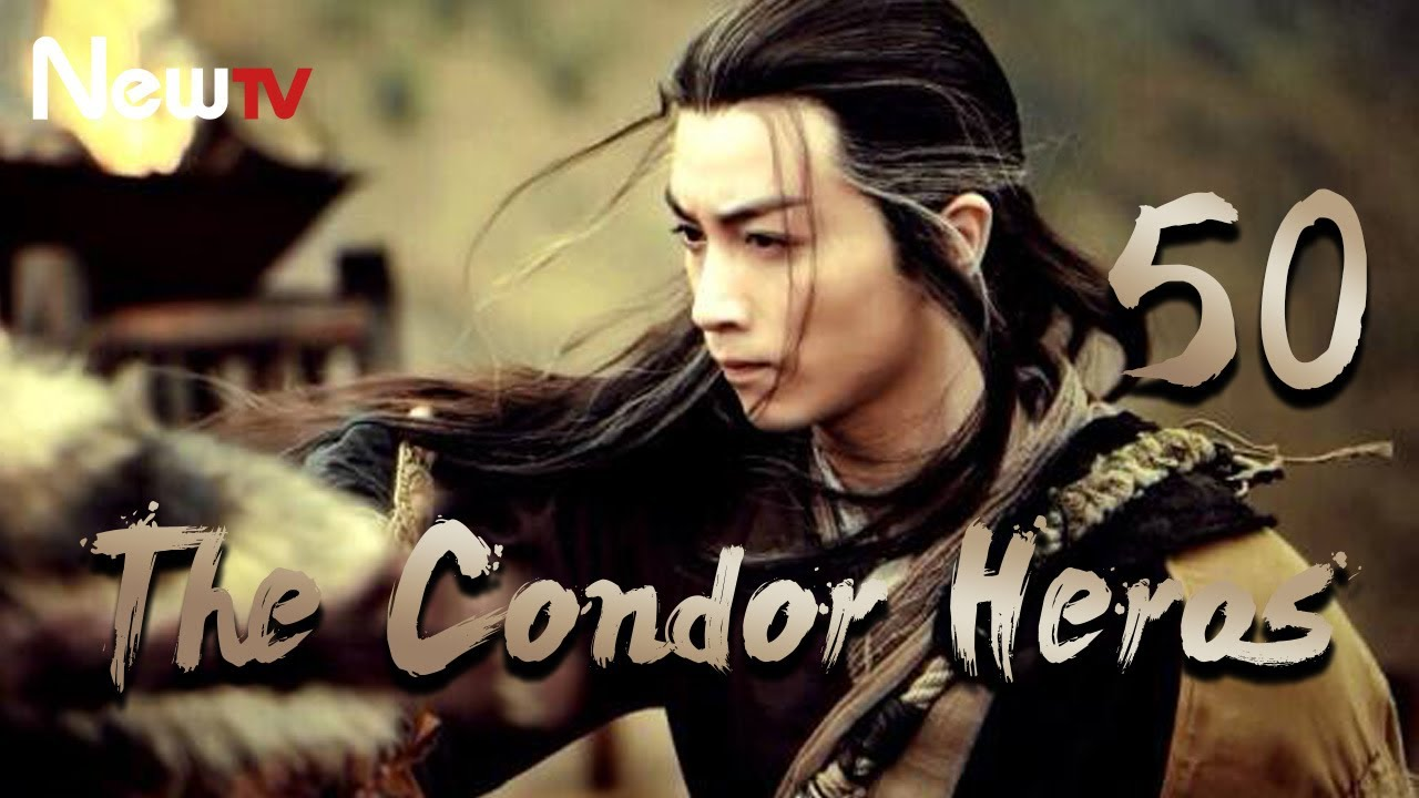 Download 【Eng&Indo Sub】The Condor Heroes 50丨The Romance of the Condor Heroes (Version 2014)