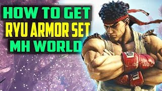 HOW TO GET THE FULL RYU ARMOR SET! PLAY AS RYU! Monster Hunter World