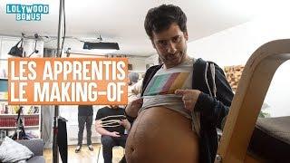 Les Apprentis - Le Making of