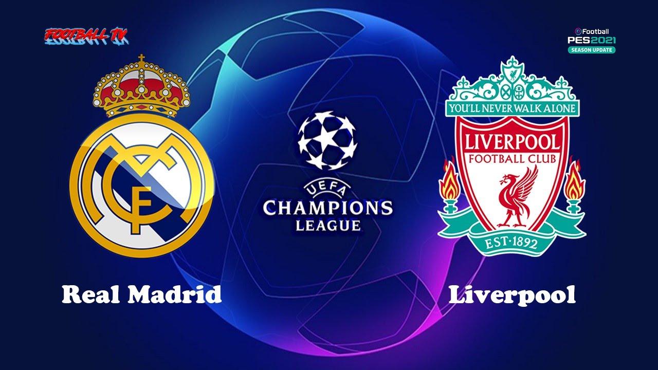 PES 2021   REAL MADRID vs LIVERPOOL   UEFA Champions League UCL