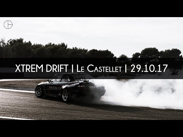 Xtrem Drift Le Castellet 29 10 17 Youtube