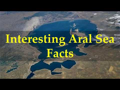 Interesting Aral Sea Facts