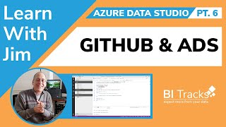 Azure Data Studio Pt. 6 - Getting Started with GitHub