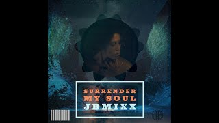 Surrender My Soul Original Mix (JBMixx)