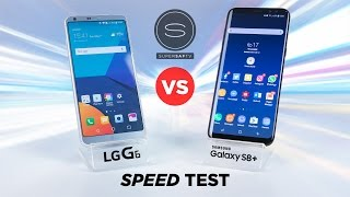 Galaxy S8 vs LG G6 SPEED Test